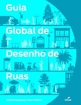 Livro: Guia global de desenho de ruas / Autoria: NACTO