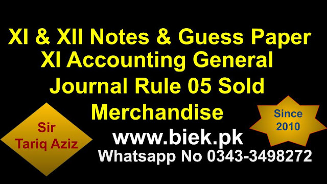 XI Accounting General Journal Rule 05 Sold Merchandise