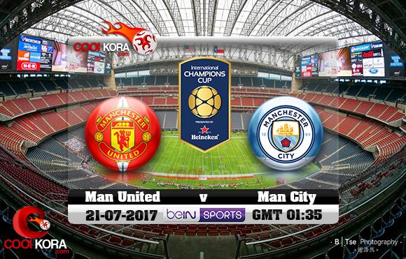 مشاهدة مباراة مانشستر يونايتد ومانشستر سيتي اليوم 21-7-2017 في الكأس الدولية للأبطال