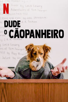 Dude o Cãopanheiro 1ª Temporada Torrent - WEB-DL 1080p Dual Áudio