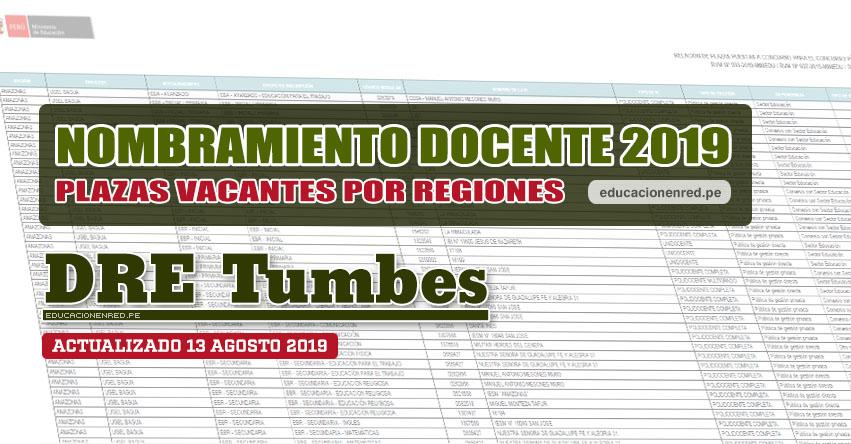 DRE Tumbes: Plazas Vacantes para Nombramiento Docente 2019 (.PDF ACTUALIZADO MARTES 13 AGOSTO) www.dret.edu.pe