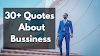 30+ Quotes about business growth, Business Quotes
