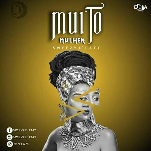 Sweezy Dcaty - Muito Mulher |Download Mp3