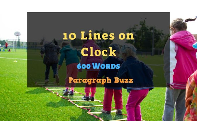 10 Lines on Clock in English