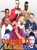 Dj Kamil 13-Rai Mix 2017
