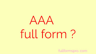 AAA , what is the full form of AAA