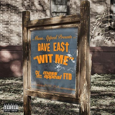 Foreign Music: Dave East - Wit Me (Mp3 Download)