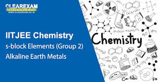 IIT JEE Chemistry s-block Elements – Alkaline Earth Metals (Group 2)