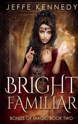 Bright Familiar (Bonds of Magic, Bk2)