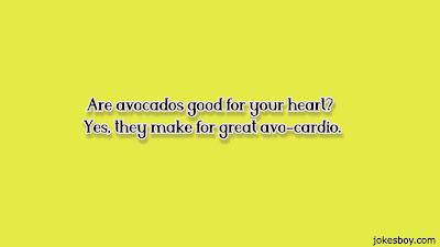 best avocado puns