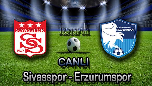 Sivasspor - Erzurumspor Jestspor izle