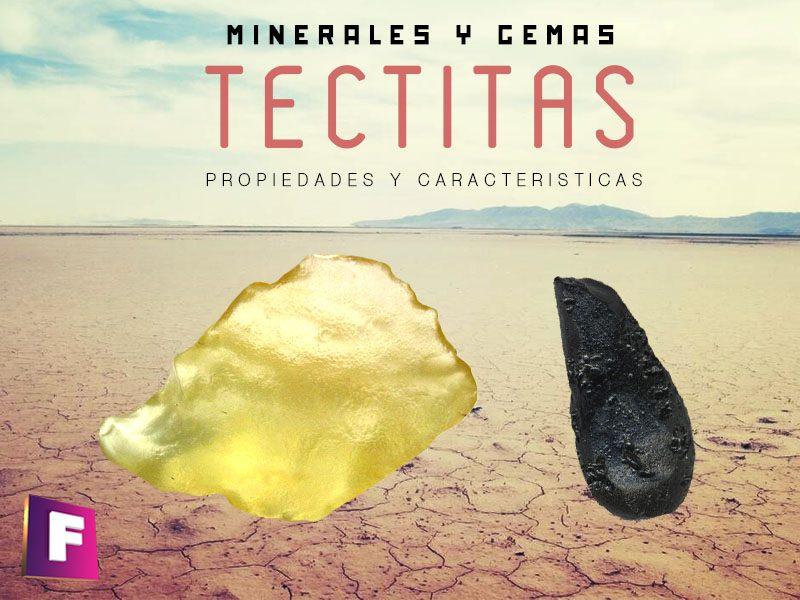 tectitas propiedades caracteristicas  y sus variedades | foro de minerales