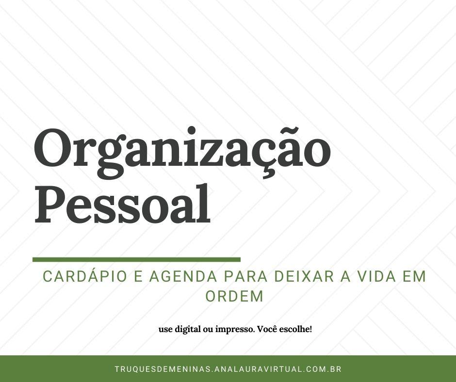 Organização pessoal: cardápio e agenda para fazer download e deixar a vida em ordem