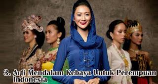 Arti Mendalam Kebaya Untuk Perempuan Indonesia