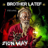 Brother Latef - Zion Way