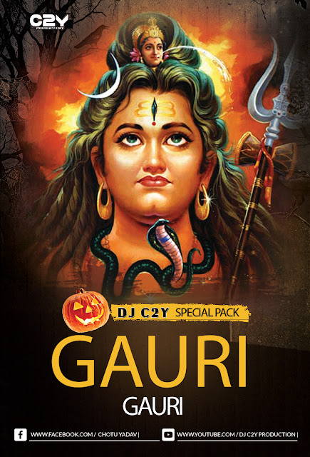 GAURI GAURI SPECIAL PACK DJ C2Y