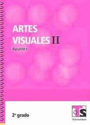 Artes Visuales II   Segundo grado 2018-2019 Telesecundaria