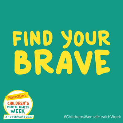 Children's Mental Health Week 2020 - Find Your Brave.