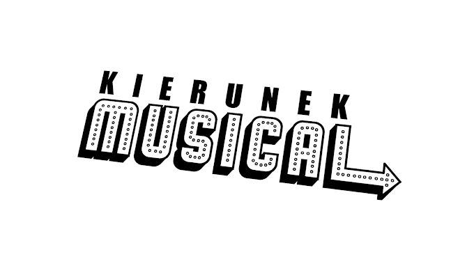 Obierz właściwy Kierunek: MUSICAL