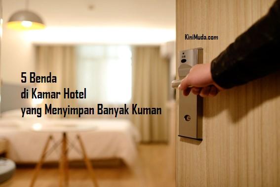 5 Benda di Kamar Hotel yang Menyimpan Banyak Kuman