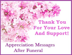 Sympathy Thank You Messages Condolence Notes Wordings For Reciation After Funeral