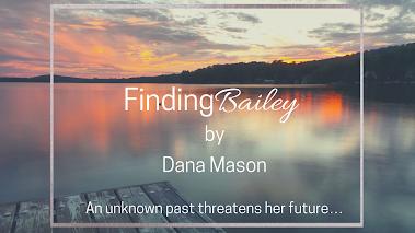 Finding Bailey ~ Dana Mason Cover Reveal