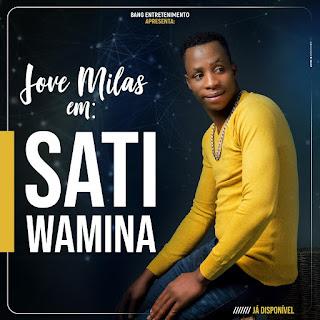 Jove Mila -  Sati Wamina
