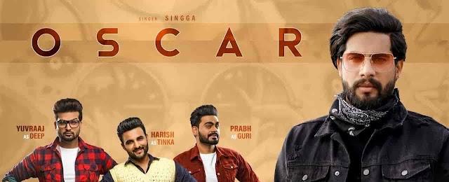 Oscar Lyrics Singga New Punjabi Song