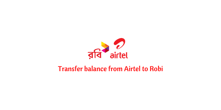 transfer balance from airtel to robi