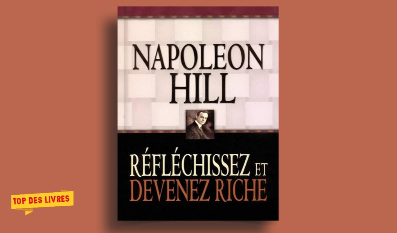 Télécharger : Réfléchissez et devenez riche de Napoléon Hill en pdf