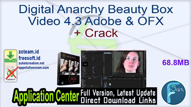 Digital Anarchy Beauty Box Video 4.3 Adobe & OFX + Crack_ ZcTeam.id