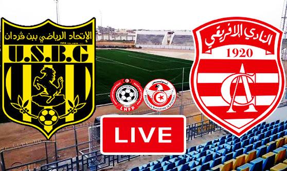 Ligue 1 Tunisie Match US Ben Guerdane vs Club Africain Live Stream