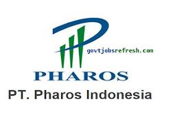 Lowongan Kerja Terbaru PT. Pharos Indonesia Bulan Januari 2019