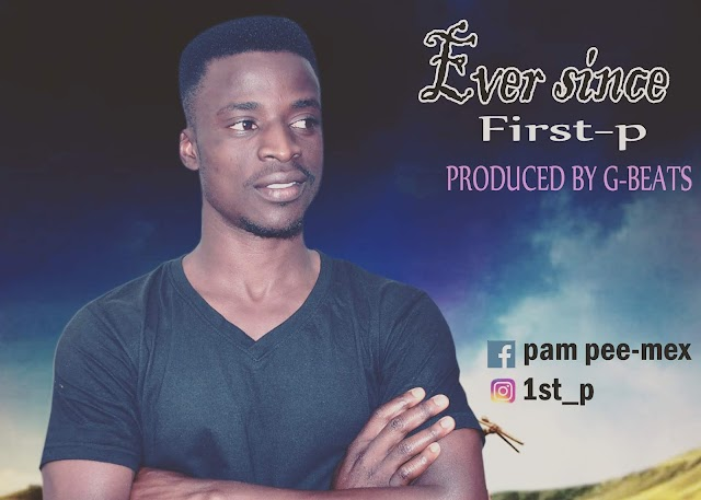 AUDIO: Ever Since - First-P