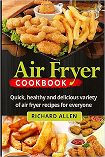 Air Fryer Cookbook by Richard Allen PDF