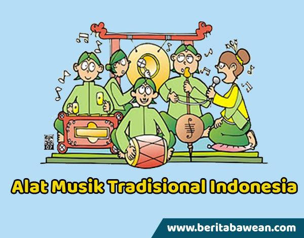 10 Alat Musik Tradisional Indonesia Daerah Asal Dan Cara Memainkannya