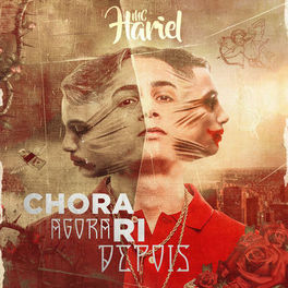 CD Chora Agora, Ri Depois – Mc Hariel 2020