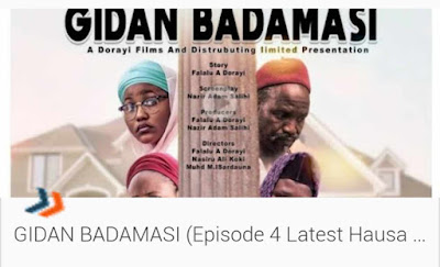 Gidan Badamasi - Episode Four (4) Latest Hausa Series 2019, Gidan Badamasi - Episode Four