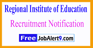 RIE Bhopal Regional Institute of Education Recruitment Notification 2017 Last Date 29-06-2017