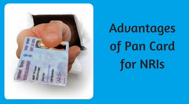Advantages of Pan card for NRIs