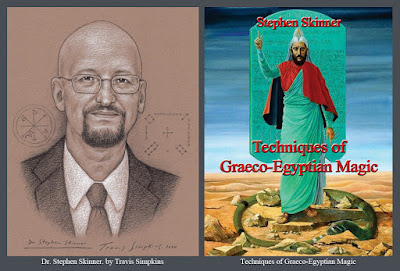 Stephen Skinner. Techniques of Graeco-Egyptian Magic. Ceremonial Magick. by Travis Simpkins
