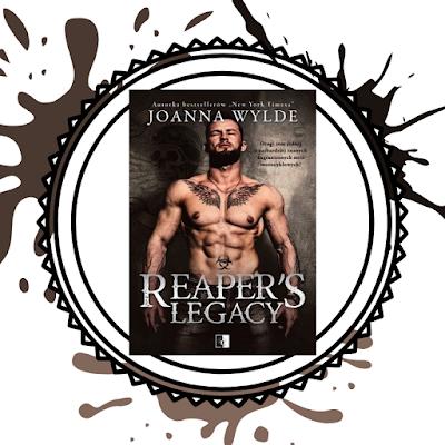 Reaper's Legacy- Joanna Wylde (PRZEDPREMIEROWO)