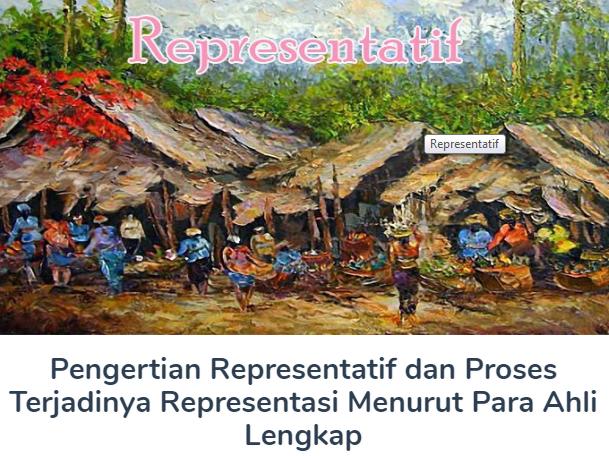 Membahas Materi Pengertian Representatif Beserta Proses Terjadinya Representasi Menurut Para Ahli Lengkap