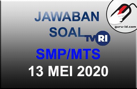 gambar SOAL DAN jawaban SMP TVRI 13 mei 2020