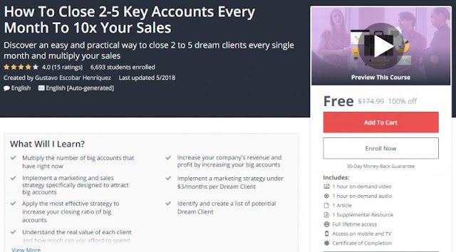 [100% Off] How To Close 2-5 Key Accounts Every Month To 10x Your Sales| Worth 174,99$