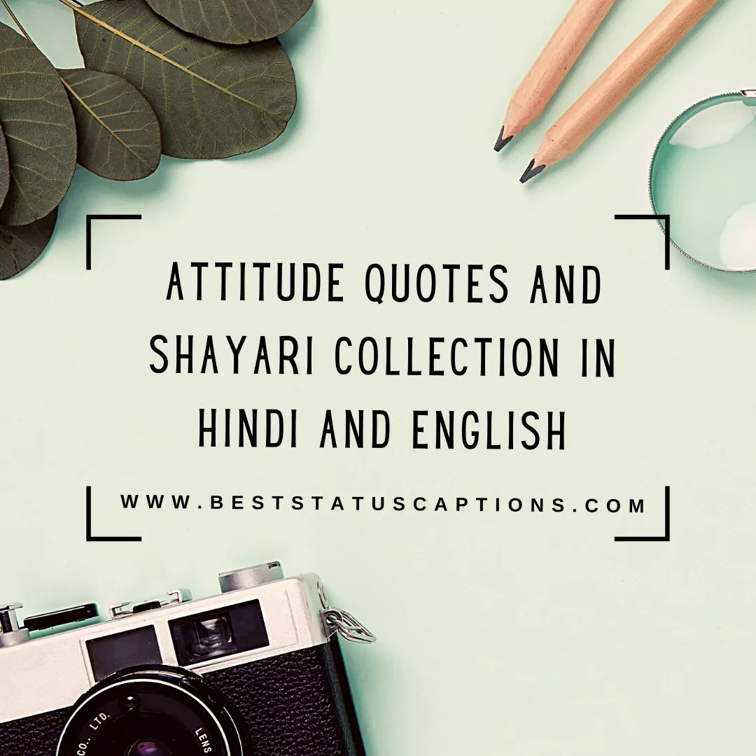 Attitude Quotes and Shayari Collection in Hindi and English - Best Status Captions