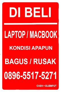 Dibeli Laptop, Notebook, Macbook segala kondisi Bandung
