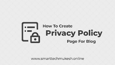 How to Create Privacy Policy Page For Blogger and WordPress