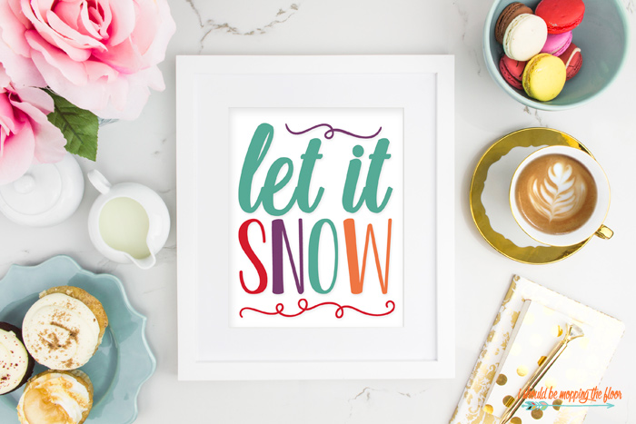 Colorful Let It Snow Printable