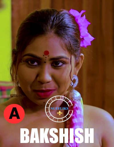 Bakshish 2021 S01E03 Hindi Nuefliks Originals Web Series 720p HDRip 150MB Download